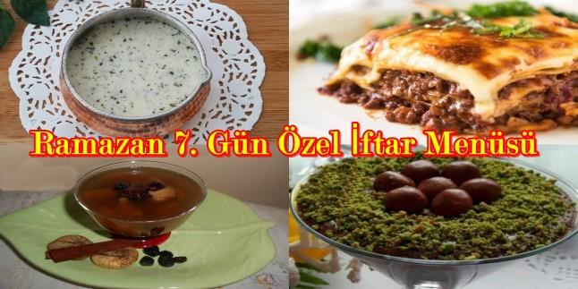Ramazan 7. Gün Özel İftar Menüsü