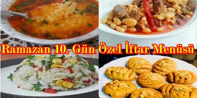 Ramazan 10. Gün Özel İftar Menüsü